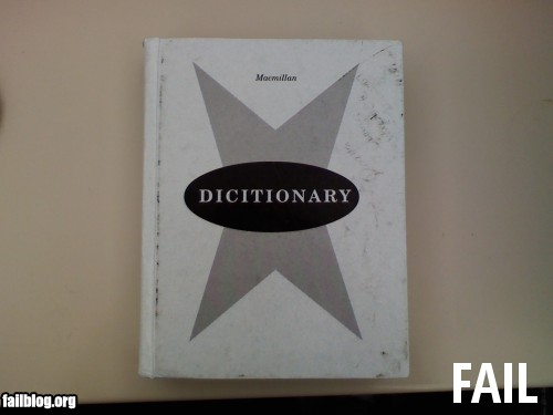 Fail-owned-misspelled-dictionary-book-fail